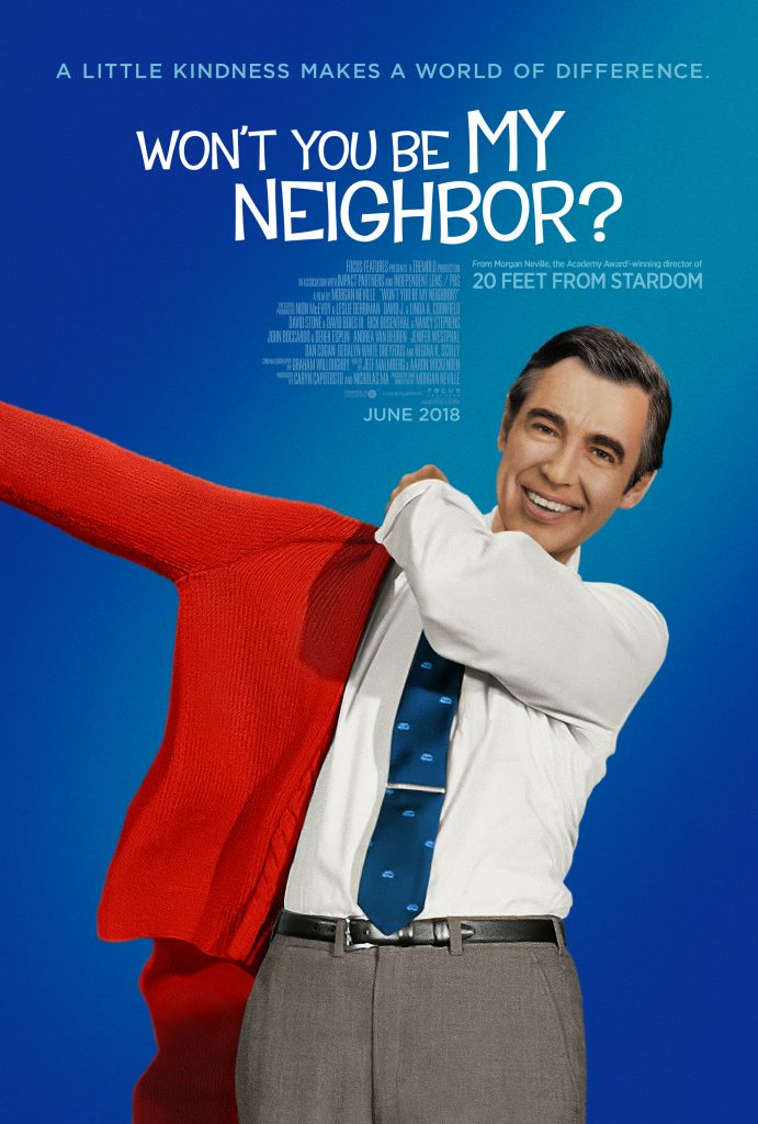 Won't You Be My Neighbor? (2018) – Directed by Morgan Neville – Starring Fred Rogers, François Scarborough Clemmons, Betty Aberlin